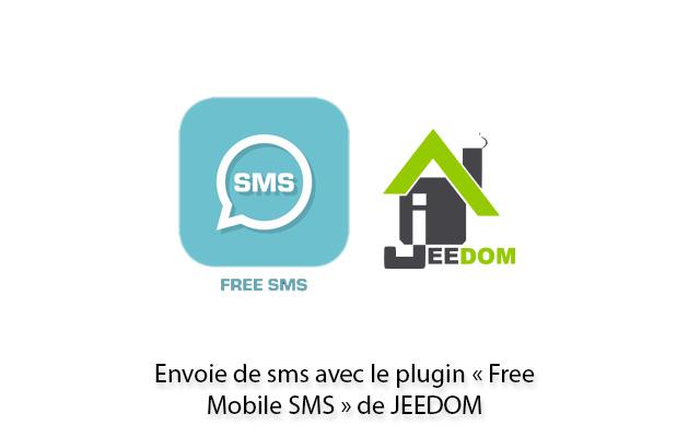 Envoi de sms avec le plugin Free Mobile SMS de JEEDOM
