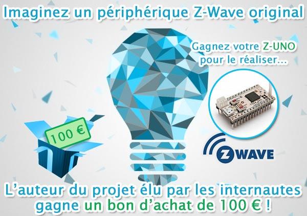 Concours carte Z-UNO : développez votre propre périphérique Z-Wave !
