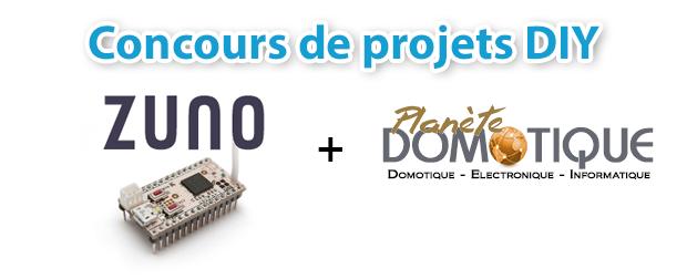 Concours de projets DIY ZUNO + Planète Domotique