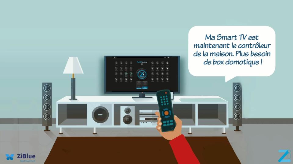 ZiBlue : Smart TV avec ZiHome
