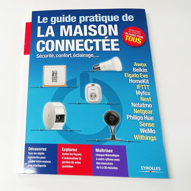 Livre : le guide pratique de la Maison Connectée aux éditions Eyrolles