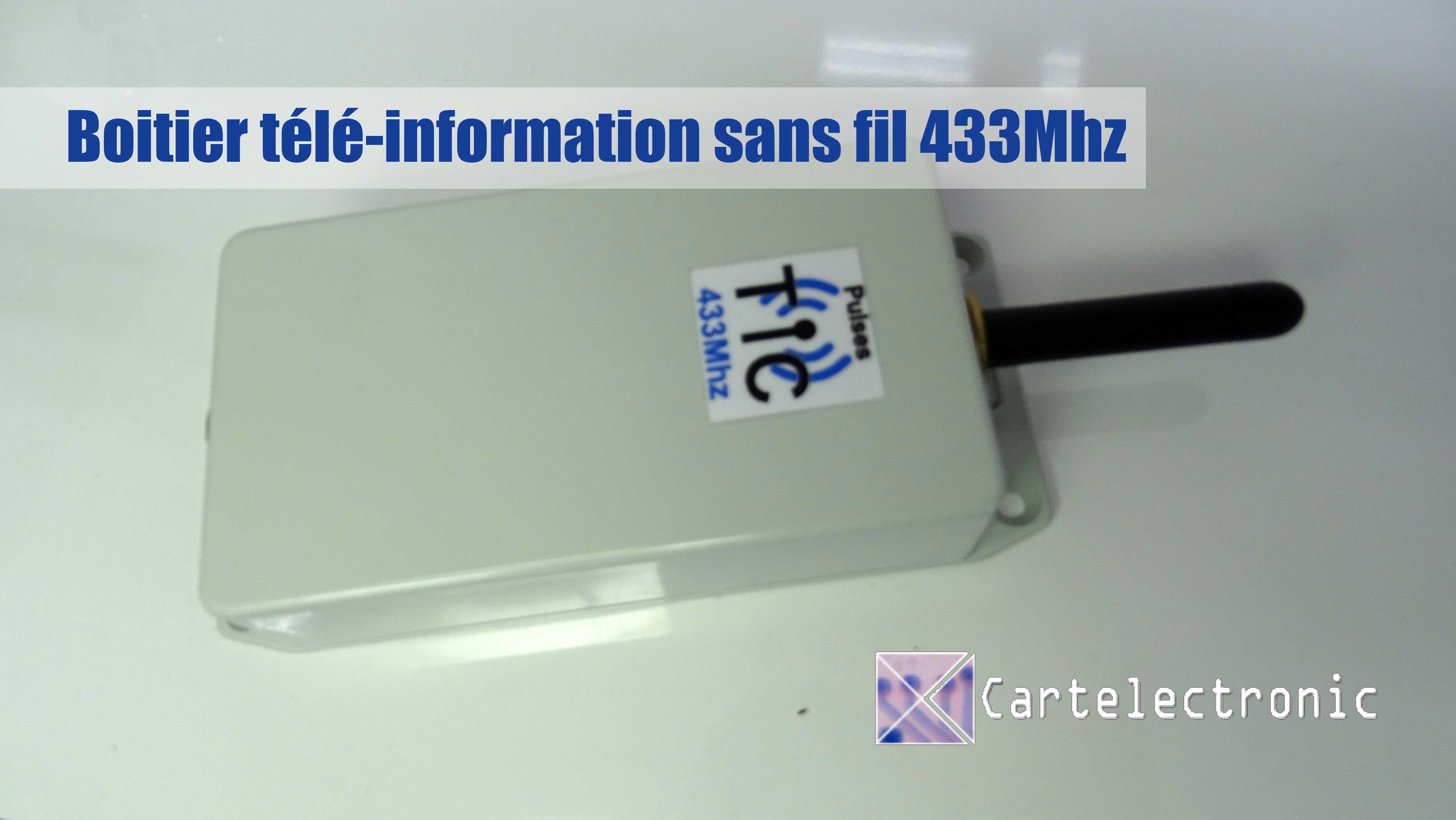 Installation et configuration télé-information 433mhz de Cartelectronic