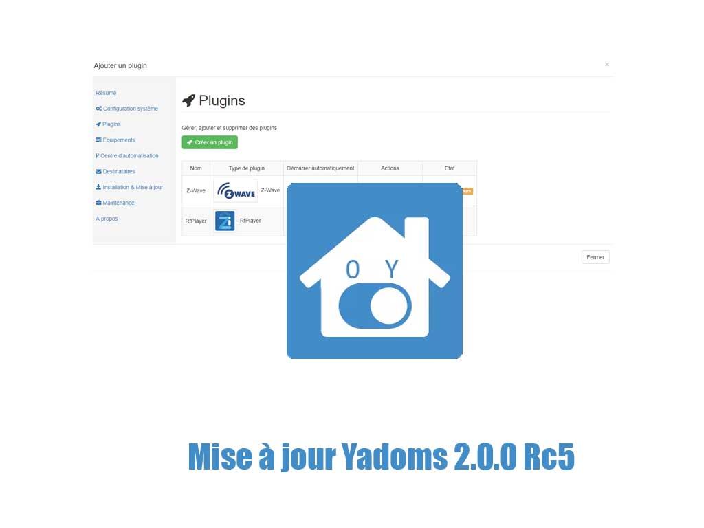 Mise à jour Yadoms 2.0.0-rc.5