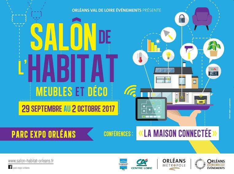 [Concours] Places pour le salon de l'habitat – Ville Orléans 2017