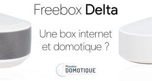 Freebox delta - Une box domotique et internet