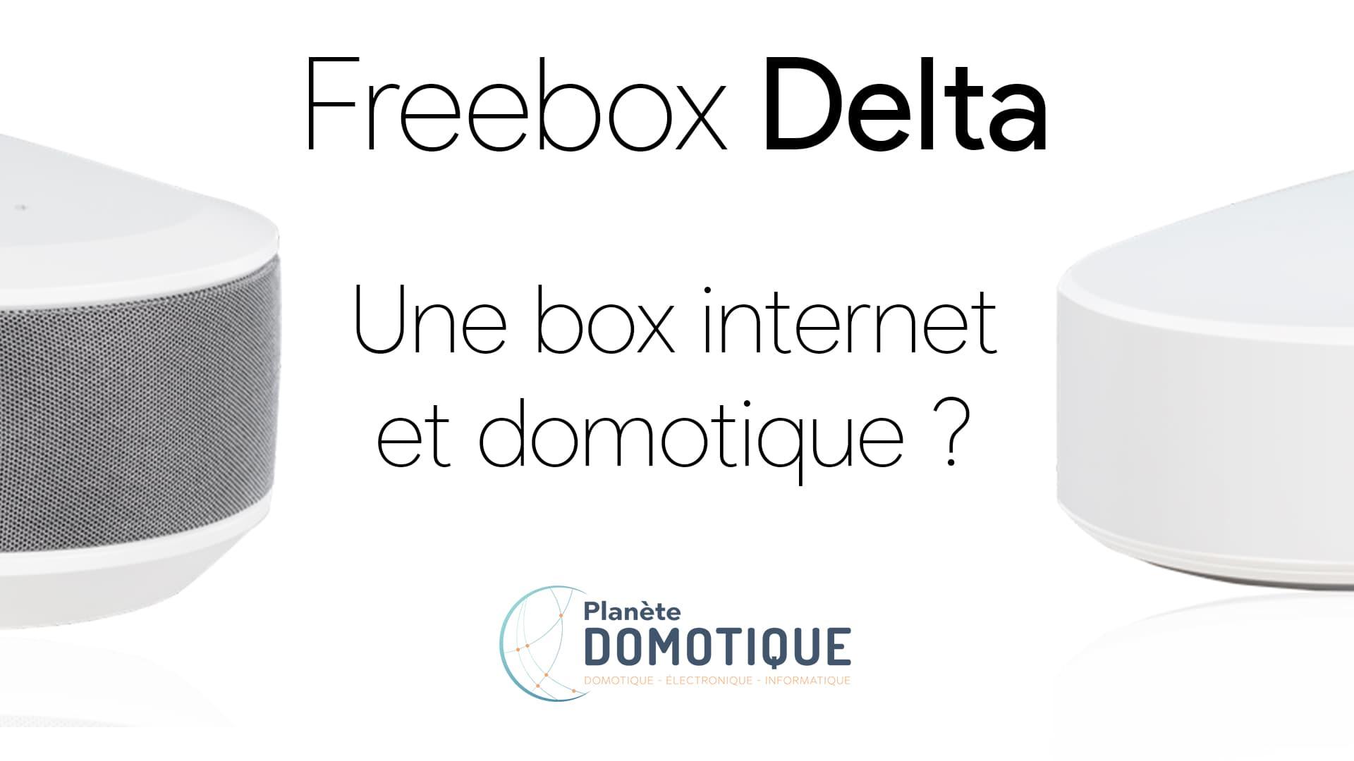 Freebox V7 : Freebox Delta et One sont les nouveaux noms de la Freebox