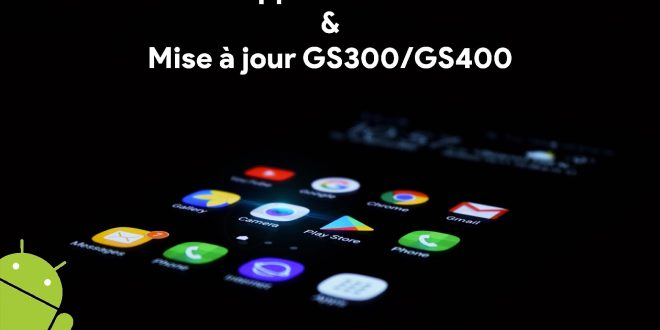 IQTronic nouvelle application & GS300 / GS400