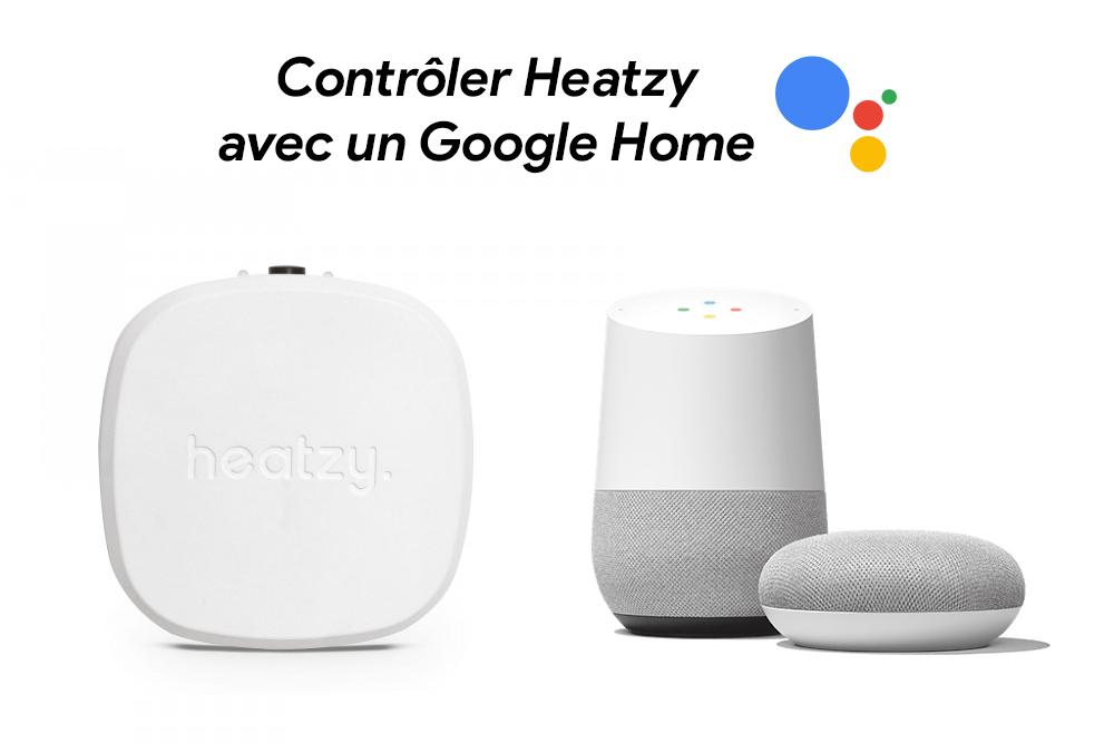 Contrôlez Heatzy avec votre voix depuis un Google Home