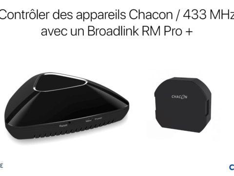 Contrôler des appareils Chacon depuis un Broadlink RM Pro+ ou via IFTTT
