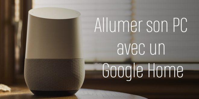 Allumer son PC avec un Google Home