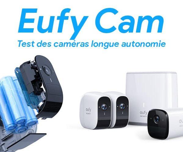 EUFY, Les caméras de sécurité à très longue autonomie
