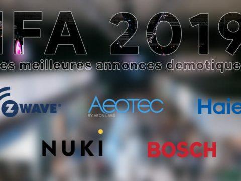 IFA de Berlin 2019 : Le récapitulatif des annonces pour la domotique !