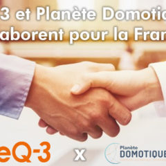 eQ-3 et Planète Domotique collaborent pour la France