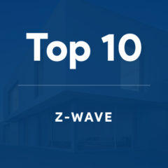 Top 10 : Avantages et raisons de passer au protocole Z-Wave