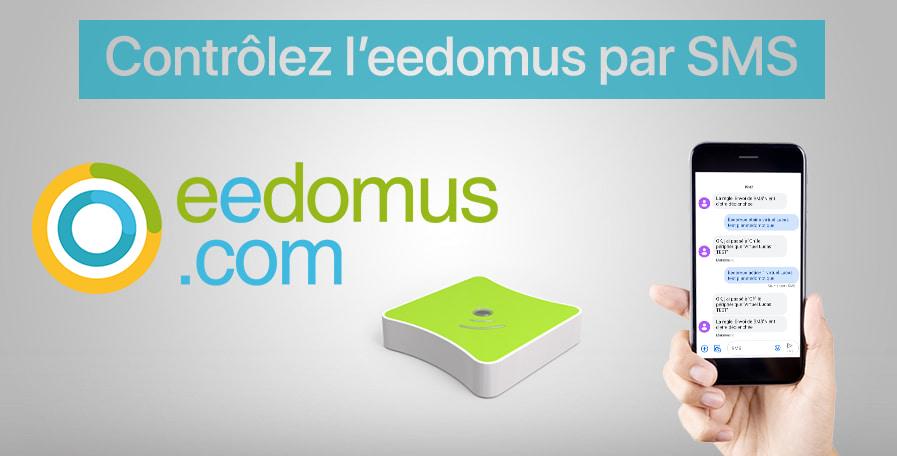 Contrôlez vos appareils domotique par SMS sur la box eedomus