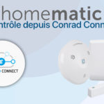 Homematic IP et Conrad Connect : Plus...
