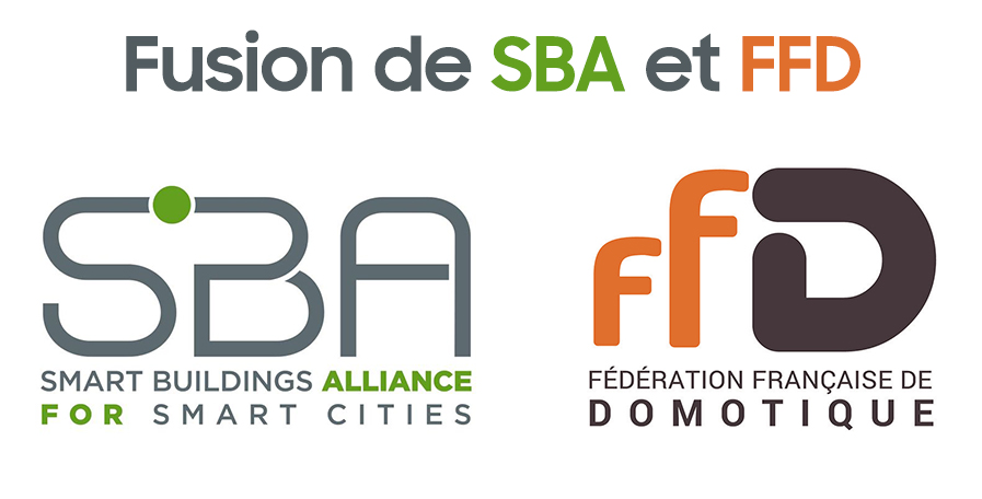 La Smart Buildings Alliance et la Fédération Française de Domotique fusionnent