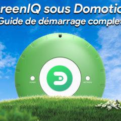 GreenIQ sous Domoticz : Guide de démarrage complet