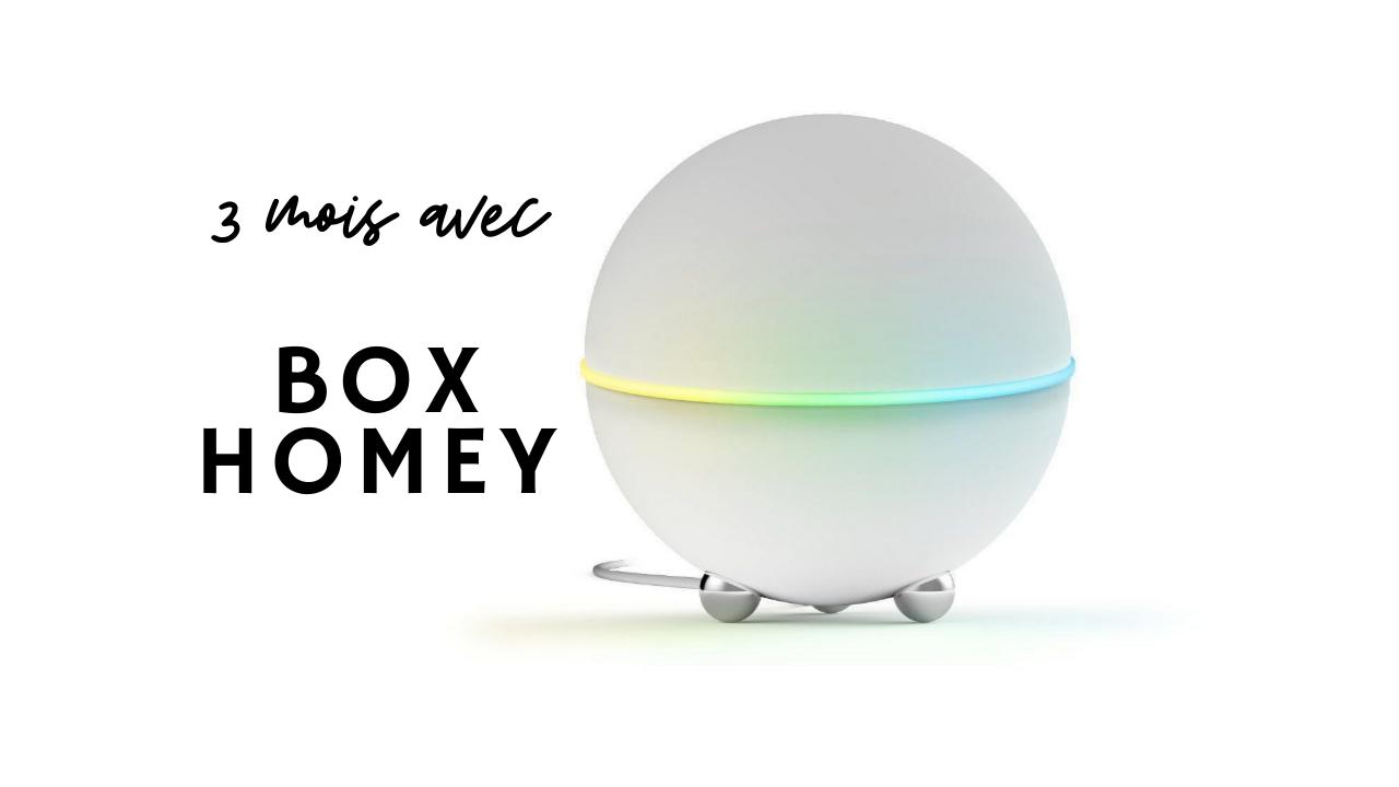 Trois mois avec la box domotique HOMEY (partie 1)