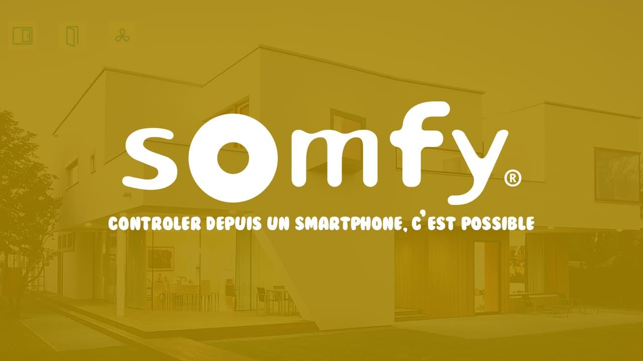 Somfy, contrôler ses volets et appareils avec son smartphone