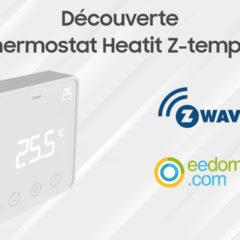 Découverte du thermostat Z-Wave Heatit Z-temp 2 et intégration eedomus
