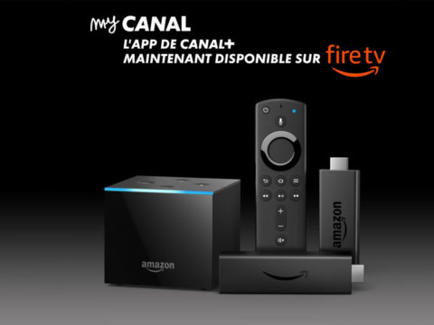 L'application MyCanal arrive sur Amazon Fire Stick TV