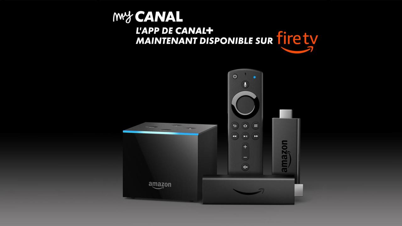 L'application MyCanal arrive sur Amazon Fire Stick TV