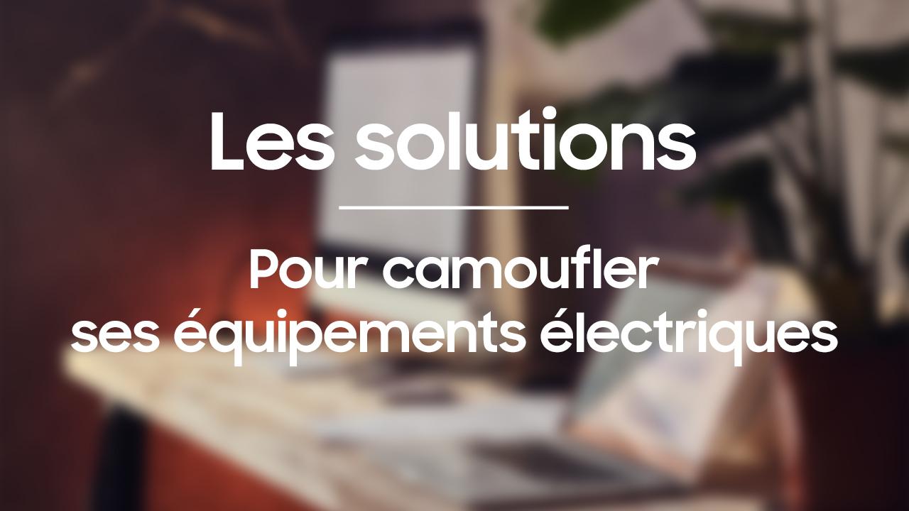 Les solutions pour camoufler ses équipements électriques
