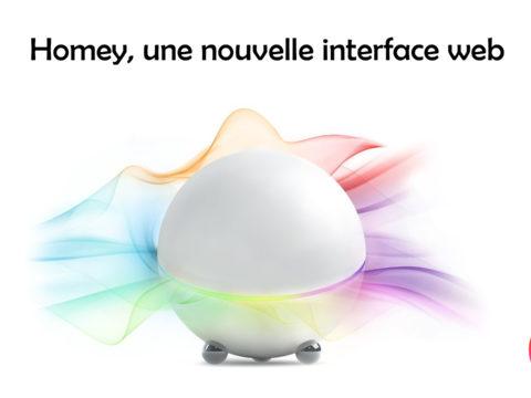 Homey, une nouvelle interface web pour la box domotique