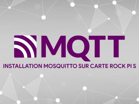 Installer un serveur MQTT mosquitto sur une carte Rock Pi S