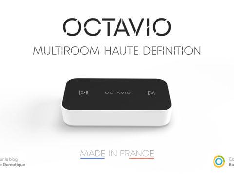 Octavio, test du système audio sans fil multiroom Français compatible eedomus