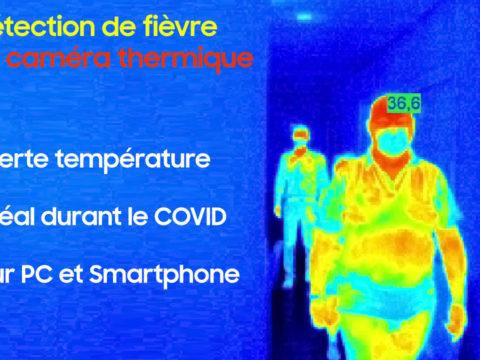 Détection de fièvre durant le COVID-19 avec une caméra thermique
