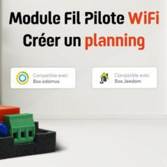 Créer un programme avec le module fil pilote WiFi Power